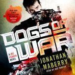 Dogs of War A Joe Ledger Novel, Jonathan Maberry
