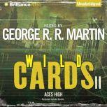 Wild Cards II Aces High, George R. R. Martin (Editor)