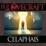Celaphais, H.P. Lovecraft