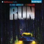 Run A Thriller, Blake Crouch