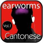 Rapid Cantonese, Vol. 1, Earworms Learning