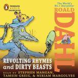 Revolting Rhymes & Dirty Beasts, Roald Dahl