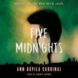 Five Midnights, Ann Davila Cardinal