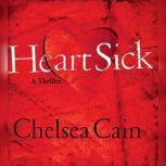 Heartsick, Chelsea Cain