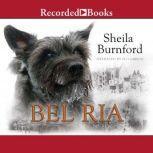 Bel Ria, Sheila Burnford