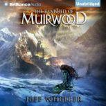 The Banished of Muirwood, Jeff Wheeler