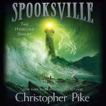 The Howling Ghost, Christopher Pike
