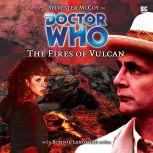 Doctor Who - The Fires of Vulcan, Steve Lyons