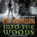 Into the Woods, Kim Harrison