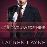 I Wish You Were Mine, Lauren Layne