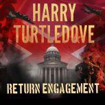 Return Engagement , Harry Turtledove