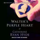Walter's Purple Heart, Catherine Ryan Hyde