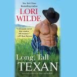 Long, Tall Texan (previously published as There Goes the Bride), Lori Wilde