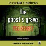The Ghosts Grave, Peg Kehret