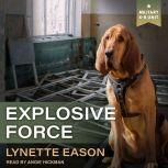 Explosive Force, Lynette Eason