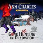 Gone Haunting in Deadwood, Ann Charles