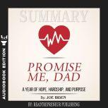 Summary of Promise Me, Dad: A Year of Hope, Hardship, and Purpose by Joe Biden, Readtrepreneur Publishing