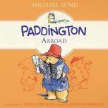 Paddington Abroad, Michael Bond