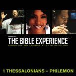 Inspired By ... The Bible Experience Audio Bible - Today's New International Version, TNIV: (37) 1 and 2 Thessalonians, 1 and 2 Timothy, Titus, and Philemon, Full Cast