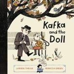 Kafka and the Doll, Larissa Theule