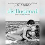Disillusioned, J. S. Cooper
