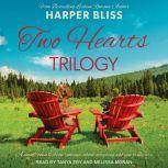 Two Hearts Trilogy, Harper Bliss