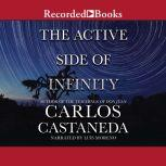 The Active Side of Infinity, Carlos Castaneda