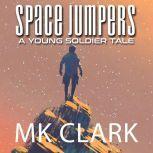 Space Jumpers, MK Clark