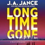 Long Time Gone, J. A. Jance
