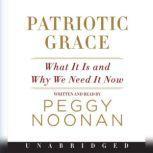Patriotic Grace, Peggy Noonan