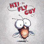 Hi, Fly Guy (Library Only), Tedd Arnold