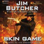 Skin Game A Novel of the Dresden Files, Jim Butcher