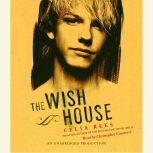 The Wish House, Celia Rees