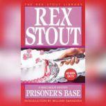 Prisoner's Base, Rex Stout
