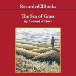 The Sea of Grass, Conrad Richter