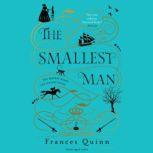 The Smallest Man, Frances Quinn