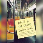 Faces in the Crowd, Valeria Luiselli