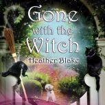 Gone With the Witch, Heather Blake