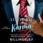 A Little Bit of Karma, ReShonda Tate Billingsley