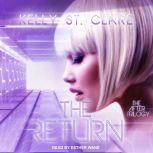 The Return, Kelly St. Clare