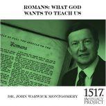Romans, John Warwick Montgomery