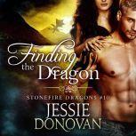 Finding the Dragon, Jessie Donovan