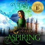 Aspiring, Part 1 of the Siblings' Tale, Astrid V. J.