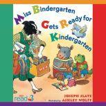 Miss Bindergarten Gets Ready for Kindergarten, Joseph Slate