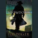 Showdown A Paradise Novel, Ted Dekker