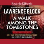 A Walk Among the Tombstones, Lawrence Block