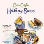 Holiday Buzz, Cleo Coyle