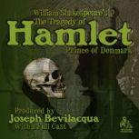 The Tragedy of Hamlet, Prince of Denmark, William Shakespeare