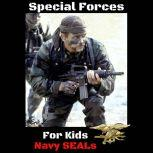 Special Forces For Kids Navy SEALs, Eric Z
