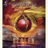 Stolen Heart of Dread, Book Two, Melissa de la Cruz